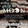 A Funny Thing Happened on the Way to the Moon – Documentar Tradus