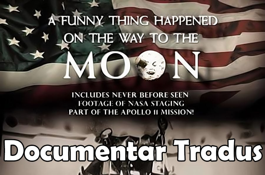a-funny-thing-happened-on the-way-to-the-moon-documentar-tradus