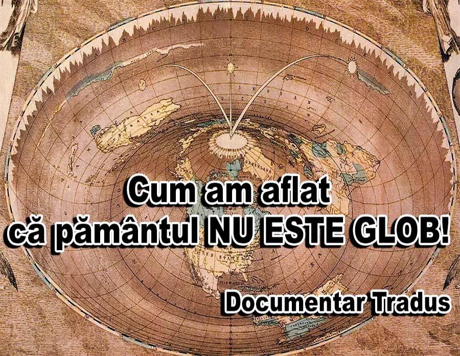 cum-am-aflat-ca-pamantul-nu-este-glob-documentar-tradus