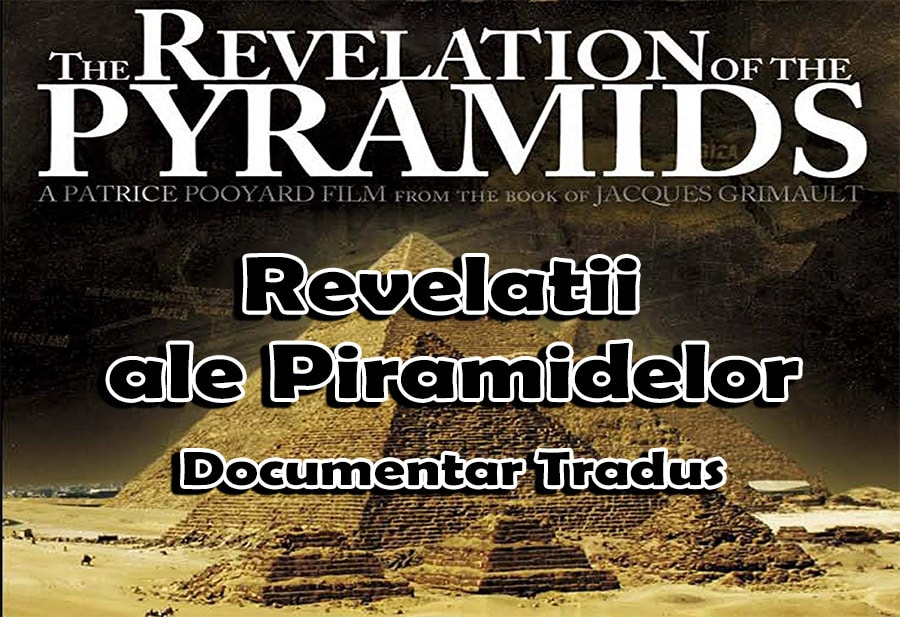 revelatii-ale-piramidelor-the-revelation-of-the-pyramids-documentar_tradus