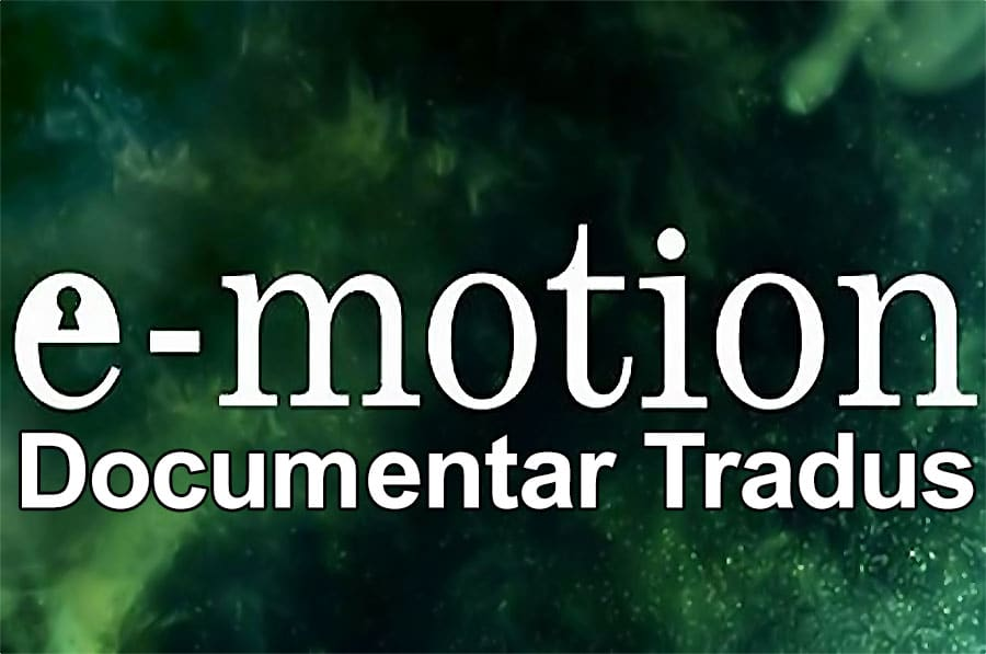 e-motion-emotia-documentar-tradus