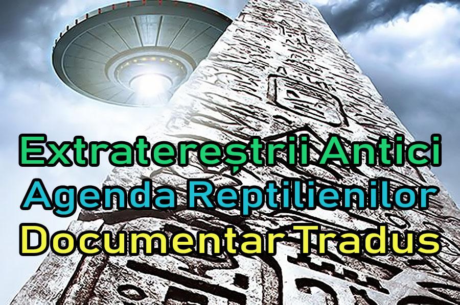 extraterestrii-antici-agenda-reptilienilor_documentar-tradus