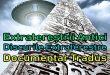 Extratereștrii Antici – Discurile Extraterestre (Documentar Tradus)