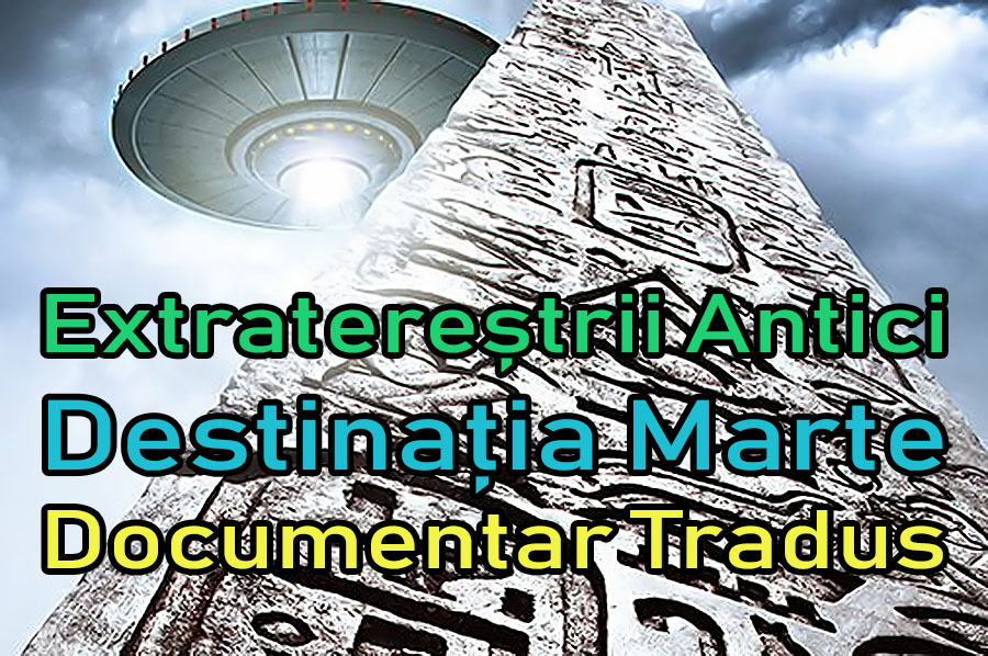 extraterestrii-antici-destinatia-marte_documentar-tradus