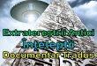 Extratereștrii Antici – Înțelepții (Documentar Tradus)