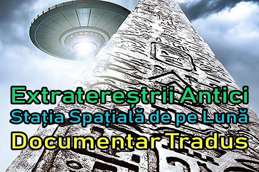 extraterestrii-antici-statia-spatiala-de-pe-luna_documentar-tradus