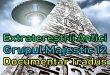 Extratereștrii Antici – Grupul Majestic 12 (Documentar Tradus)