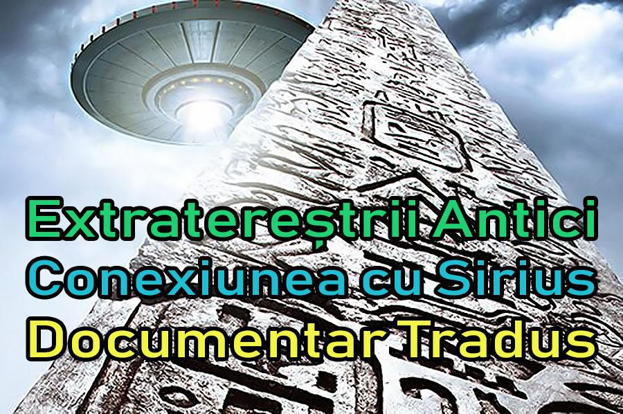extraterestrii-antici-conexiunea-cu-sirius_documentar-tradus