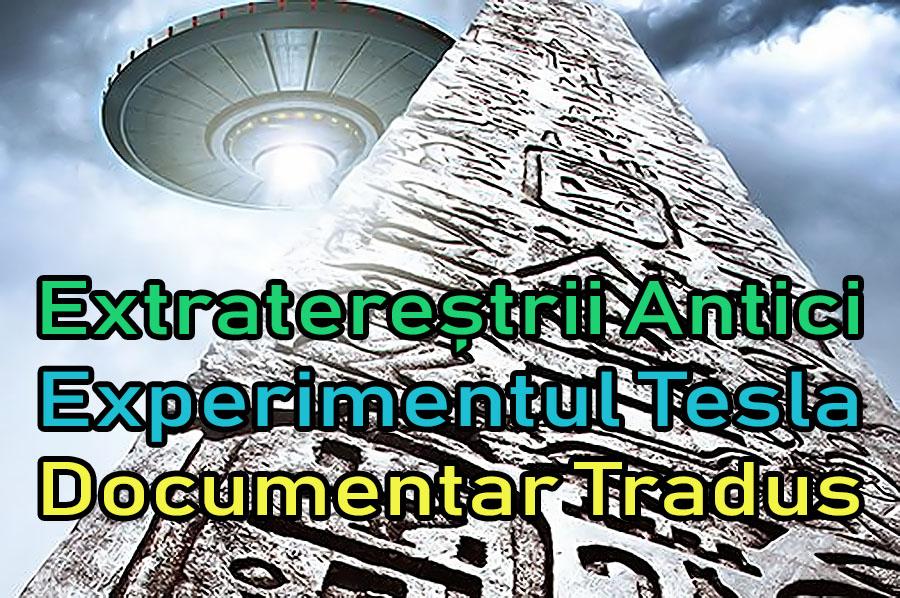 extraterestrii-antici-experimentul-tesla_documentar-tradus