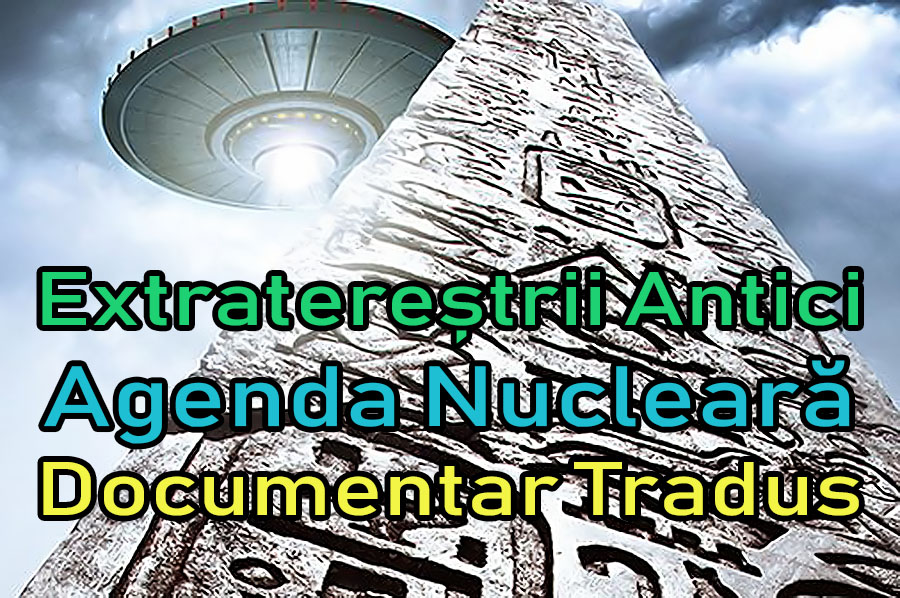 extraterestrii-antici-ancient-aliens-agenda-nucleara_documentar-tradus