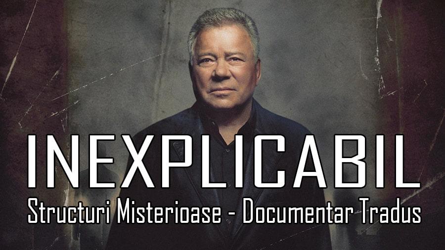 INEXPLICABIL-Structuri-Misterioase-Documentar-Tradus