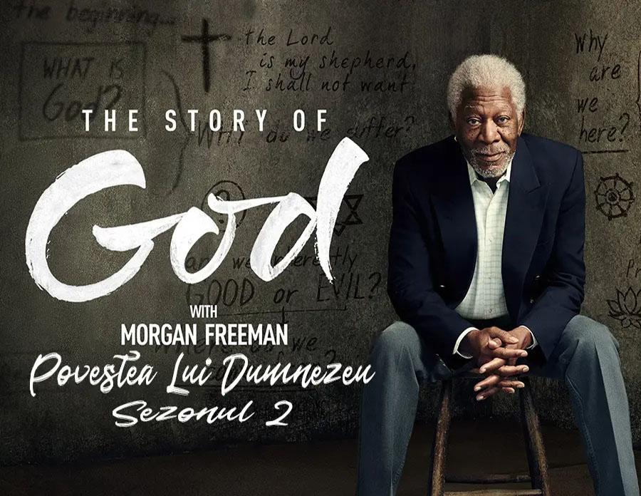 povestea-lui-dumnezeu-the-story-of-god-morgan-freeman-sezonul2-documentar-tradus-titrat-subtitrat-dublat-romana